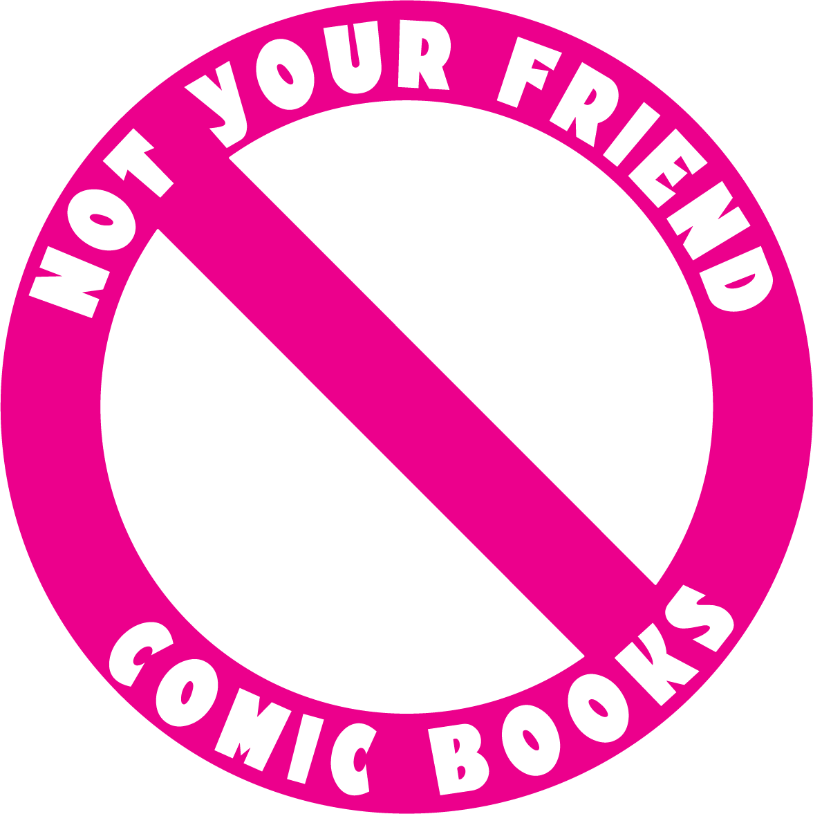 Not Your Friend Comic Books