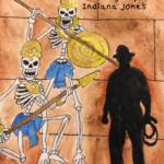 5-6-21 Indiana Jones